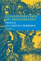 Ana Cristina Herreros: Cuentos populares del Mediterráneo ★★★