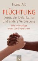 Franz Alt: Flüchtling ★★★