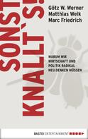 Matthias Weik: Sonst knallt's! ★★★★