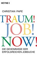 Christian Pape: Traum! Job! Now! ★★★
