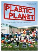 Gerhard Pretting: Plastic Planet ★★★★★