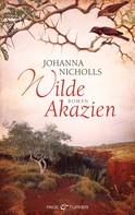 Johanna Nicholls: Wilde Akazien ★★★★