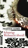 Friederike Schmöe: Schaurige Weihnacht überall ★★★★
