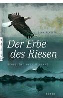 Lena Klassen: Der Erbe des Riesen ★★★★★