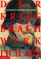 Albrecht Franke: Der Krieg brach wirklich aus