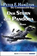 Peter F. Hamilton: Der Stern der Pandora ★★★★