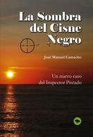 Jose Manuel Camacho: La Sombra del Cisne Negro