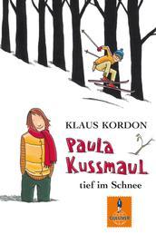 Paula Kussmaul tief im Schnee - Roman