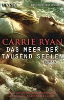 Carrie Ryan: Das Meer der tausend Seelen ★★★★★
