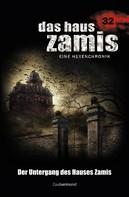 Logan Dee: Das Haus Zamis 32 - Der Untergang des Hauses Zamis