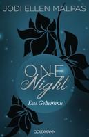 Jodi Ellen Malpas: One Night - Das Geheimnis ★★★★