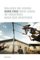 Malaika Wa Azania: Born Free