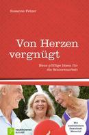 Susanne Fetzer: Von Herzen vergnügt