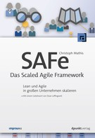 Christoph Mathis: SAFe - Das Scaled Agile Framework