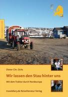 Dieter Chr. Ochs: Wir lassen den Stau hinter uns ★★★★