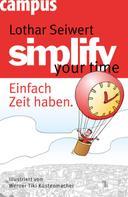 Lothar Seiwert: simplify your time ★★★