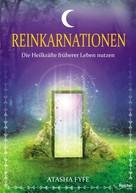 Atasha Fyfe: Reinkarnationen ★★★★