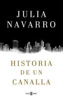 Julia Navarro: Historia de un canalla ★★★★