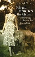 Mark Seal: Ich gab mein Herz für Afrika ★★★★