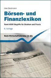 Börsen- und Finanzlexikon - Rund 4000 Begriffe für Studium und Praxis