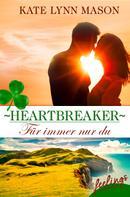 Kate Lynn Mason: Heartbreaker – Für immer nur du ★★★★