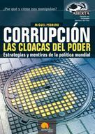 Miguel Pedrero Gómez: Corrupción. Las cloacas del poder