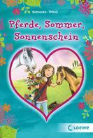 Kathrin Schrocke: Pferde, Sommer, Sonnenschein ★★★★★