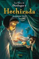 Jacqueline West: Hechizada