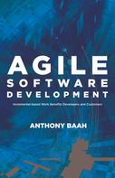 Anthony Baah: Agile Software Development