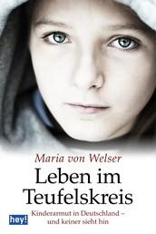 Leben im Teufelskreis - Kinderarmut in Deutschland - und keiner sieht hin