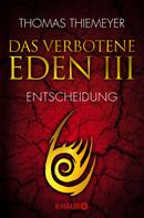 Thomas Thiemeyer: Das verbotene Eden 3 ★★★★★