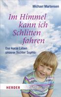 Michael Martensen: Im Himmel kann ich Schlitten fahren ★★★★★