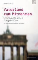 Matthias Storck: Vaterland zum Mitnehmen ★★★★★
