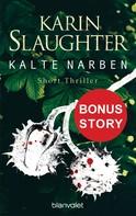 Karin Slaughter: Kalte Narben ★★★★