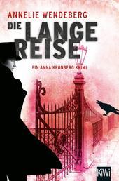 Die lange Reise - Anna Kronbergs dritter Fall