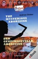Andreas Stieber: The Mysterious Aborigine - Der geheimnisvolle Aborigine ★★★★