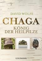 David Wolfe: Chaga ★★★★★