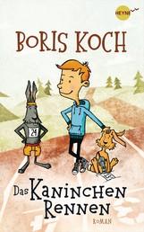 Das Kaninchenrennen - Roman