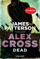James Patterson: Dead - Alex Cross 13 - ★★★★