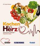 Dr. Claudia Nichterl: Kochen für´s Herz ★★★