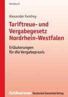 Alexander Fandrey: Tariftreue- und Vergabegesetz Nordrhein-Westfalen