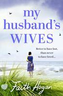 Faith Hogan: My Husband's Wives