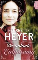 Georgette Heyer: Die galante Entführung ★★★★