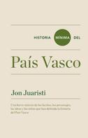 Jon Juaristi Linacero: Historia mínima del País Vasco