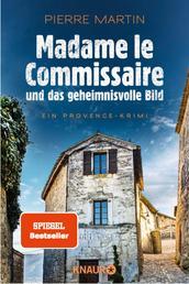 Madame le Commissaire und das geheimnisvolle Bild - Ein Provence-Krimi
