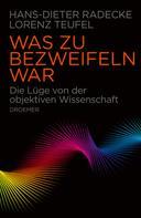 Hans-Dieter Radecke: Was zu bezweifeln war ★★