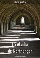 Jane Austen: La Abadía de Northanger