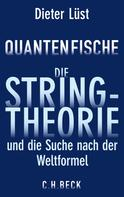 Dieter Lüst: Quantenfische ★★★★