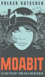 Volker Kutscher: Moabit - Illustrierte Buchreihe
