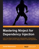 Daniel Baharestani: Mastering Ninject for Dependency Injection